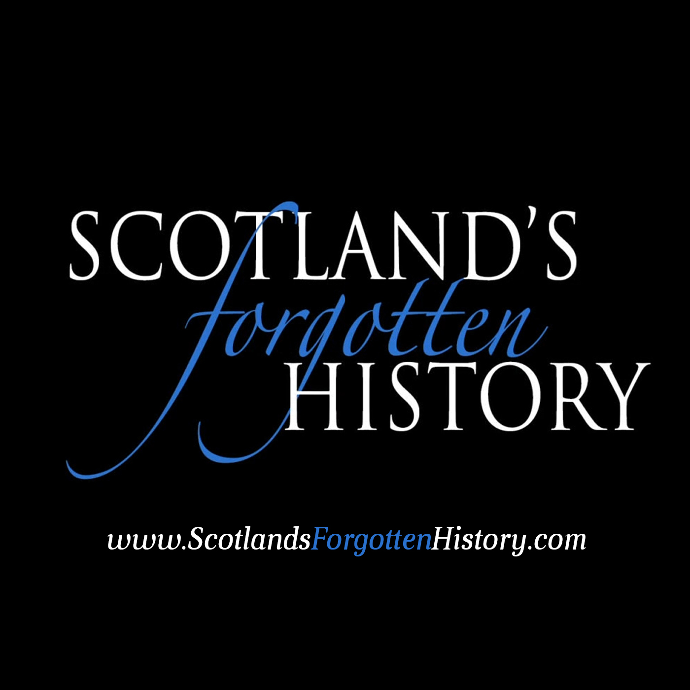 Scotland's Forgotten History Podcast